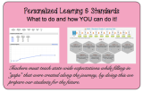 Personalized Learning & Standards:  What to do and how you can do it!