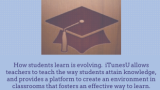 Creating & Using iTunesU Courses To Enhance Personalized Learning & ClassroomExperiences